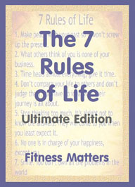 The 7 Rules of Life by Fitness Matters