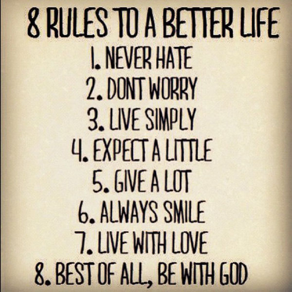 Gods Quotes: 8 Rules To A Better Life Meme